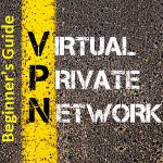 beginners-guide-to-vpn