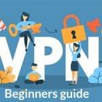 VPN beginners guide