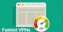 Fastest VPNs